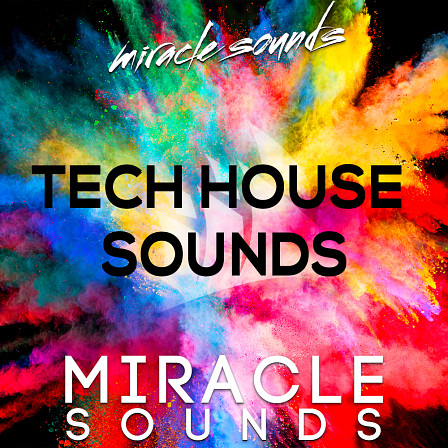Tech House Sounds - Everything you need to get inspired and create your next Tech House track!