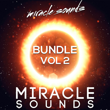Miracle Sounds Bundle Vol. 2 - A powerful set of 3X libraries for EDM, Electro House & Psy Trance