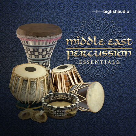 Middle East Percussion Essentials - Essential percussion loops for making Persian, Arabic, Turkish and Azeri Rhythms