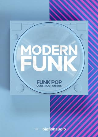 Modern Funk: Funk-Pop Construction Kits - 50 Funk inspired Pop Construction Kits