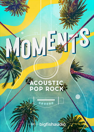 MOMENTS: Acoustic Pop Rock - 10 modern acoustic Pop Rock kits