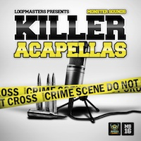Killer Acapellas - Fresh vocals to add a killer sound to your next production