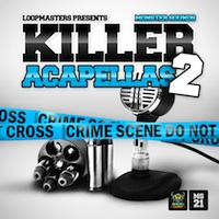 Killer Acapellas 2 - 8 more Killer vocals for you to twist up into what ever genre you fancy