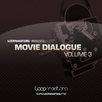 Movie Dialogue Vol 3 - Movie Dialogue is a set of inspirational samples taken from early film dialogue