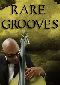 Rare Grooves - An infusion of soul, R&B, smooth jazz, and some funk, all in Rare Grooves