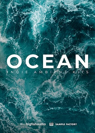Ocean: Indie Ambient Kits - Over 6 GB of modern and inspiring textures