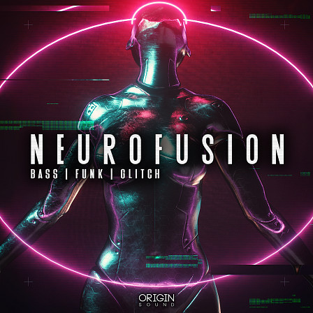 Neurofusion - Bass, Funk, Glitch - Intricate bass design, bouncy swung drums, and funk-filled harmonies