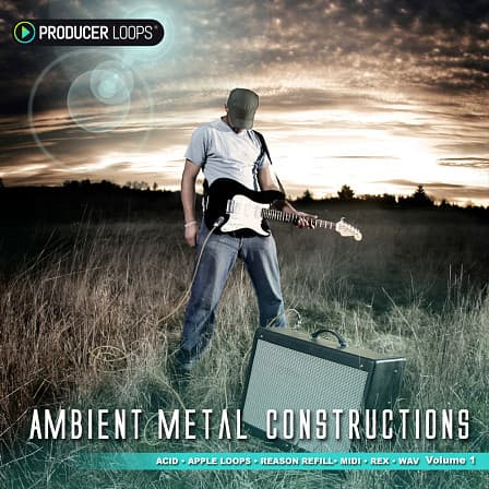 Ambient Metal Constructions 1 - 5 huge construction kits guaranteed to blow your mind