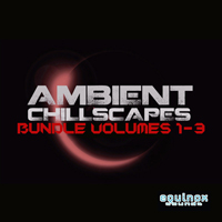 Ambient Chillscapes Bundle (Vols.1-3) product image