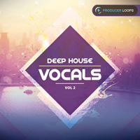 Deep House Vocals Vol.2 - Gain depth in your vocal library with these packed construction kits