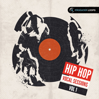 Hip Hop Vocal Sessions Vol.1 - This brings together classic Hip Hop sounds with more contemporary influences