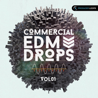 Commercial EDM Drops Vol.1 - Featuring euphoric chords, razor sharp production and insane drops & builds