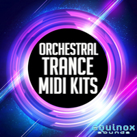 Orchestral Trance MIDI Kits - 54 beautiful and emotional Orchestral Trance Construction Kits in MIDI format