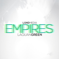 Empires: Laquan Green - This vocal collection brings the highly-antcipated hook series from Laquan Green