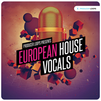 European House Vocals Vol.1 - Powerful vocal-driven House Construction Kits