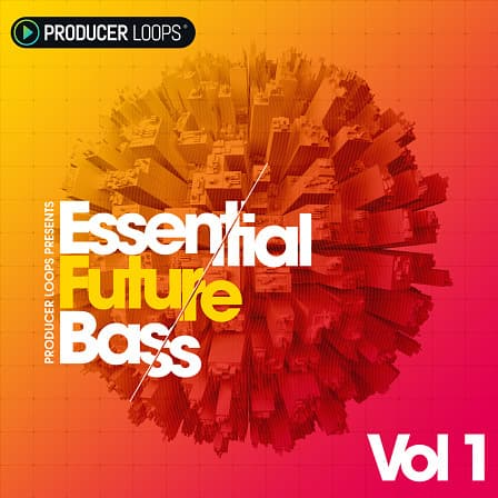 Essential Future Bass Vol 1 - Hot future bass leads, basslines, FX, melodies and vocal snippets