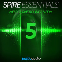 Spire Essentials Vol 5 - Melbourne Bounce & EDM - 64 top-quality presets for the amazing Spire synthesizer to create hit tracks