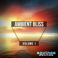 Ambient Bliss Vol 1 - Filled with beautiful emotions and peaceful atmospheres