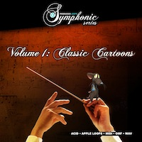 "Symphonic Series Vol.1: Classic Cartoons - Incorporate the sound of ""Classic Cartoons"" into your tracks"
