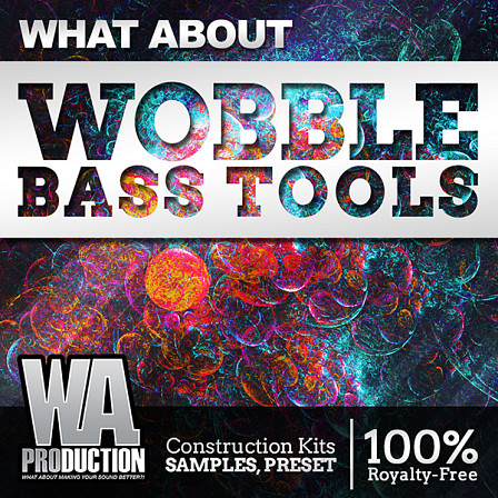 What About Wobble Bass Tools - The biggest Bass House pack