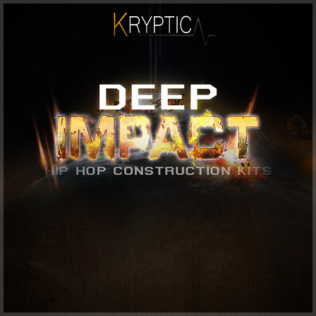Deep Impact - Five Hip Hop Construction Kits with all the elements needed to create Old School