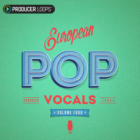 European Pop Vocals Vol 4 - The ultimate collection for the next Pop placement