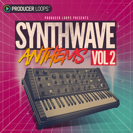 Synthwave Anthems 2 - The second voyage to the 80s with synths and retro Construction Kits