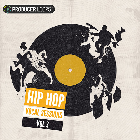 Hip Hop Vocal Sessions Vol 3 - Vocal hooks as well as a selection of versatile percussive One-Shot samples