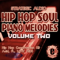 Hip Hop Soul Piano Melodies Vol.2 - A must-have for today's Hip Hop and R&B producer