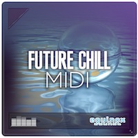 Future Chill MIDI product image