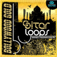 Bollywood Gold: Sitar Loops - Indian flavor to spice up your tracks