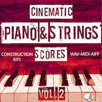 Cinematic Piano & Strings Scores Vol.2 - Add some class to your movies and song productions