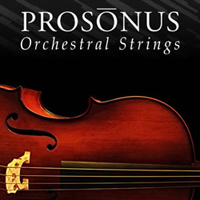 Prosonus Orchestral Strings - Solo, section and full orchestral strings