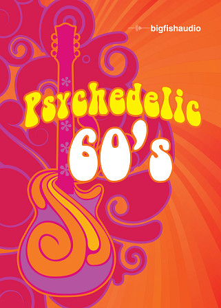 Psychedelic 60s - 13 construction kits infused with the power and soul of the psychedelic 60s