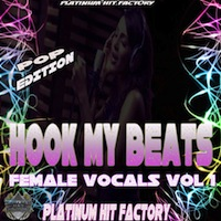 Hook My Beats Female Vocals Vol.1 (Pop Edition) - 83 female pop vocals for use in any music production