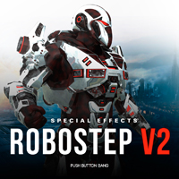Robostep Vol.2 - Movie-quality FX library for Cinematic styles, Dark Dubstep, Drum n Bass & more