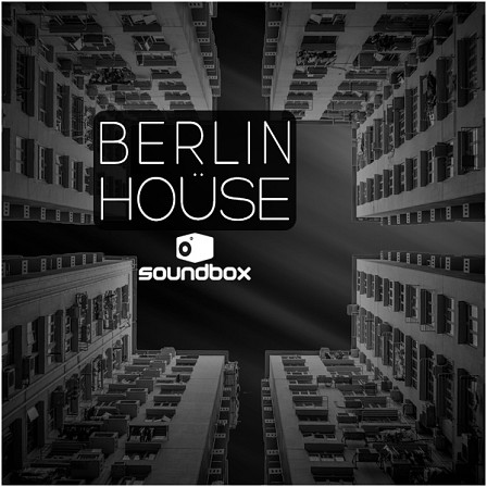 Berlin House - Subbed-out kicks, pumping bass-lines, hypnotic synth-leads & more