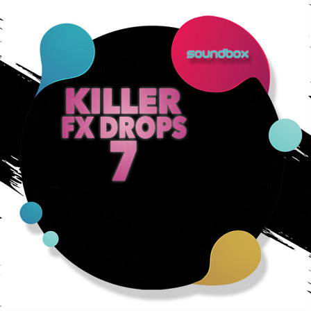Killer Fx Drops 7 - The latest in the series hosts 953mb of killer FX crafted for all genres