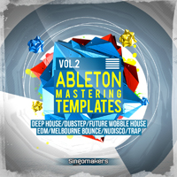 Ableton Mastering Templates Vol.2 - Bring your tracks to full completion with these fantastic Ableton DAW Presets