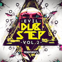 Evil Dubstep Vol. 2 - Evil Dubstep 2 contains 880 mb of Melody Loops, One Shots and much more