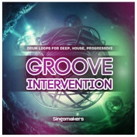Groove Intervention - Deep House Progression - Groovy, punchy and charged drums with insane energy!