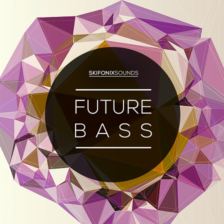 Future Bass - Organic sound design and soulful melodic sequences