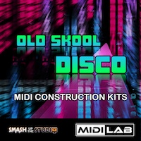 MIDI Lab: Old Skool Disco - 3 professionally performed and programmed Old Skool MIDI Construction Kits