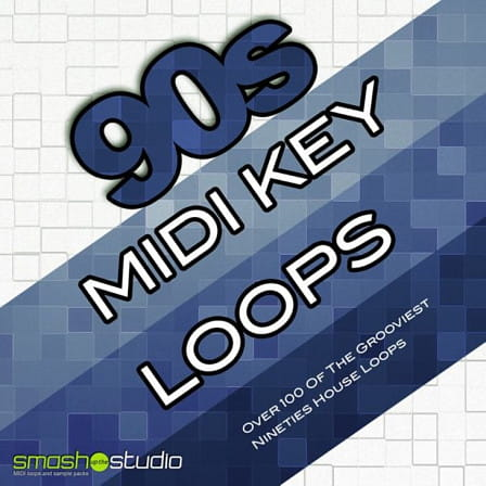 90's MIDI Key Loops - A superbly authentic collection of 90's House keyboard loops in MIDI format