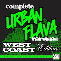 Complete Urban Flava Reloaded: West Coast Edition - 6 Construction Kits of amazing West Coast Flavas