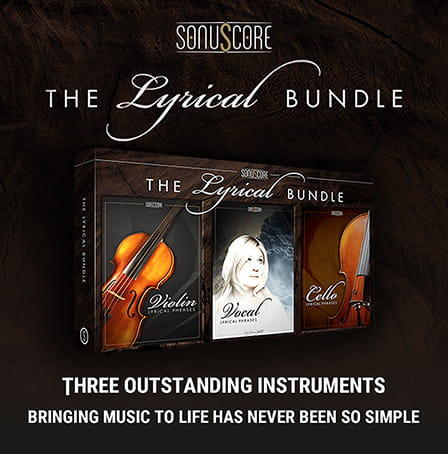 Lyrical Bundle, The - Sonuscore's most inspiring kontakt libraries packaged into one must-have bundle