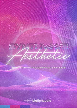 Synthwave Aesthetic - 35 construction kits full of BIG 80's synth-driven pop