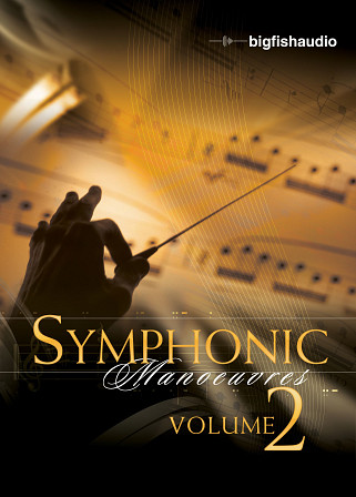 Symphonic Manoeuvres 2 - A new inspiring collection of completely flexible orchestral loops