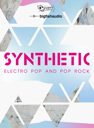 Synthetic - Electro-Pop and Pop-Rock Styles
