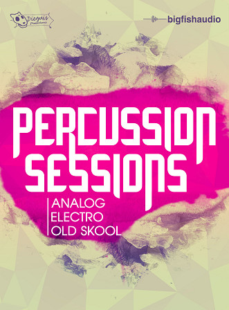 Percussion Sessions - Analog, Electro, and Old Skool drums and percussion